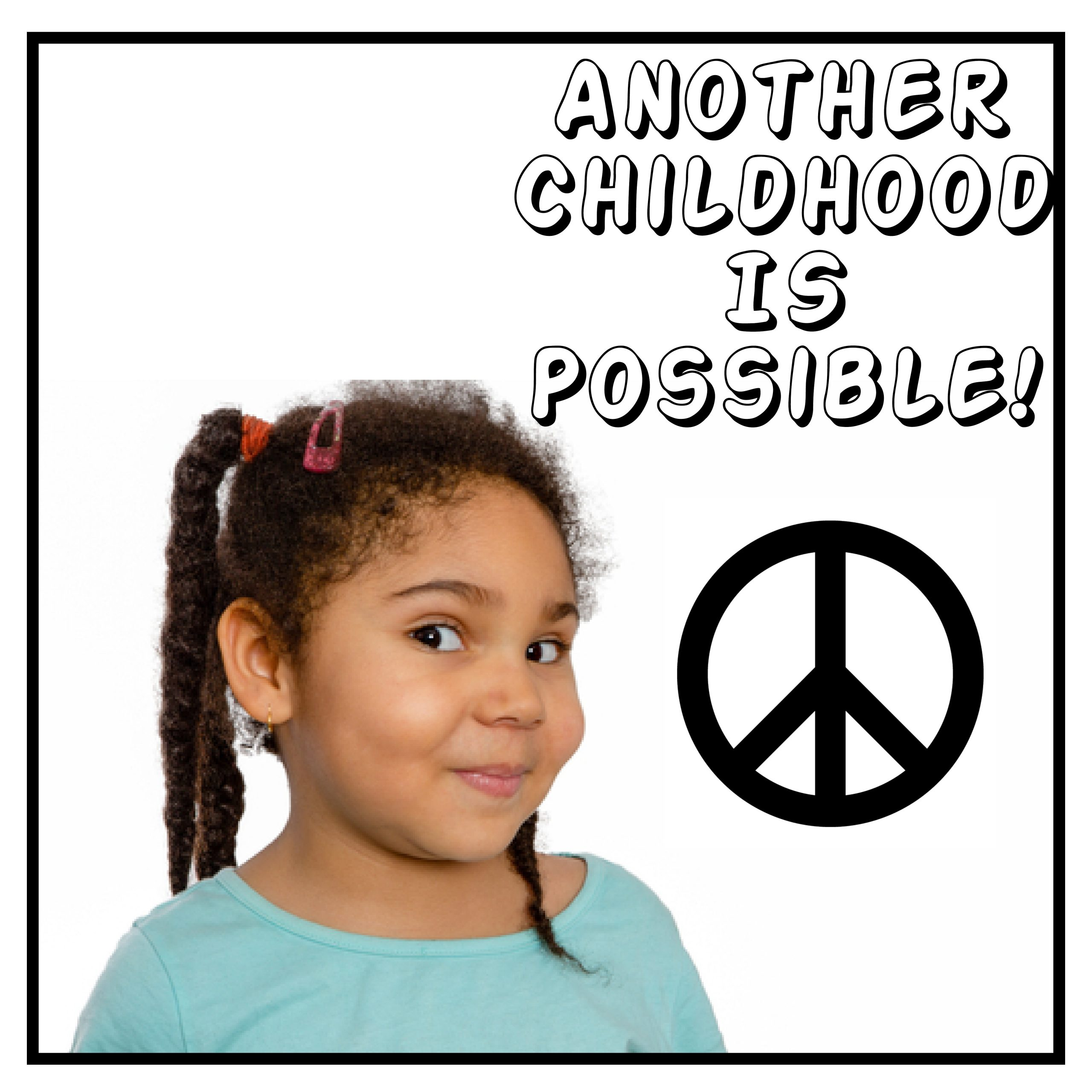 Another Childhood is Possible, change in Early Childhood Education